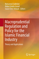 Macroprudential Regulation and Policy for the Islamic Financial Industry Pdf/ePub eBook