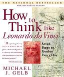 How to Think Like Leonardo da Vinci Pdf