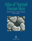 Atlas of Normal Human Skin [Pdf/ePub] eBook