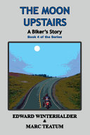 Pdf The Moon Upstairs: A Biker's Story Telecharger