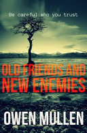 Old Friends and New Enemies