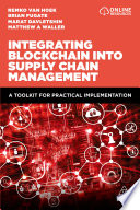 Integrating Blockchain into Supply Chain Management