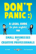link to Don't panic :) : a legal guide (in plain English) for small businesses and creative professionals in the TCC library catalog