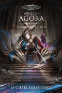 Kingdoms in Chaos: Whill of Agora Book 5