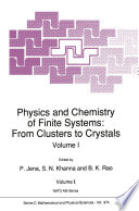 Physics And Chemistry Of Finite Systems From Clusters To Crystals Book PDF