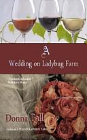 A Wedding on Ladybug Farm