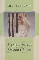Strange Bodies on a Stranger Shore