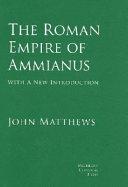 The Roman Empire of Ammianus