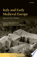 Italy and Early Medieval Europe