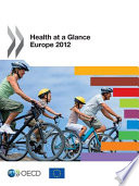 Health At A Glance Europe 2012