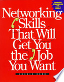 Networking Skills that Will Get You the Job You Want