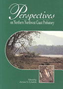 Perspectives On Northern Northwest Coast Prehistory
