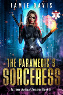 The Paramedic's Sorceress
