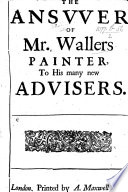 The Answer of Mr  Waller s Painter to His Many New Advisers