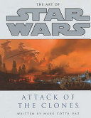 The Art of Star Wars, Episode II, Attack of the Clones