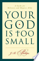 Your God Is Too Small Book PDF