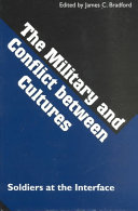 The Military and Conflict Between Cultures