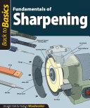 Fundamentals of Sharpening  Back to Basics