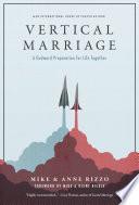 Vertical Marriage  A Godward Preparation for Life Together