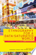 Ethnography for a data saturated world Book