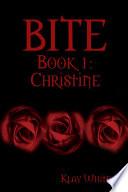 Bite Book 1 Christine