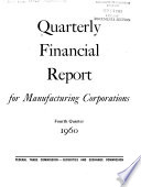 Quarterly Financial Report for Manufacturing Corporations