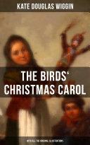 The Birds' Christmas Carol (With All the Original Illustrations) Pdf/ePub eBook