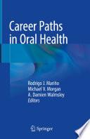 Career Paths in Oral Health