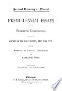 Premillennial Essays Of The Prophetic Conference
