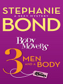 Body Movers: 3 Men and a Body