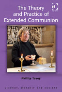 The Theory and Practice of Extended Communion