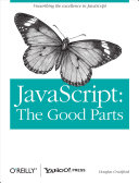 JavaScript the Good Parts.