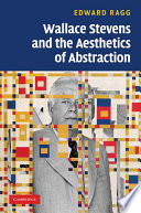 Wallace Stevens and the Aesthetics of Abstraction Book PDF
