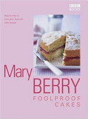 Mary Berry's Foolproof Cakes