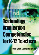 Technology Application Competencies For K 12 Teachers Book