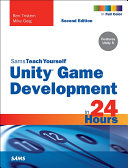 Unity Game Development in 24 Hours, Sams Teach Yourself Pdf/ePub eBook