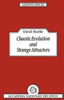 Chaotic Evolution and Strange Attractors