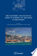 The Economic And Financial Crisis In Europe On The Road To Recovery
