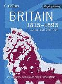 Britain 1815-1895 and Ireland 1798-1922