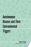 Autoimmune Diseases and Their Environmental Triggers
