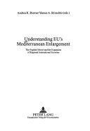 Understanding Eu S Mediterranean Enlargement