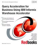 Pdf Query Acceleration for Business Using IBM Informix Warehouse Accelerator
