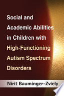 Social and Academic Abilities in Children with High Functioning Autism Spectrum Disorders