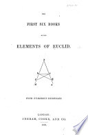 The First Six Books of Euclid  with Numerous Exercises Book PDF