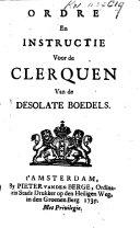 Ordre en instructie voor de clerquen van de desolate boedels