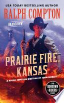 Ralph Compton Prairie Fire  Kansas