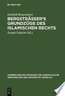 Bergsträsser's Grundzüge des islamischen Rechts