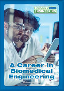 A Career In Biomedical Engineering Book PDF