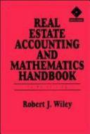 Real Estate Accounting and Mathematics Handbook