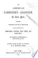 The American Gardener s Assistant